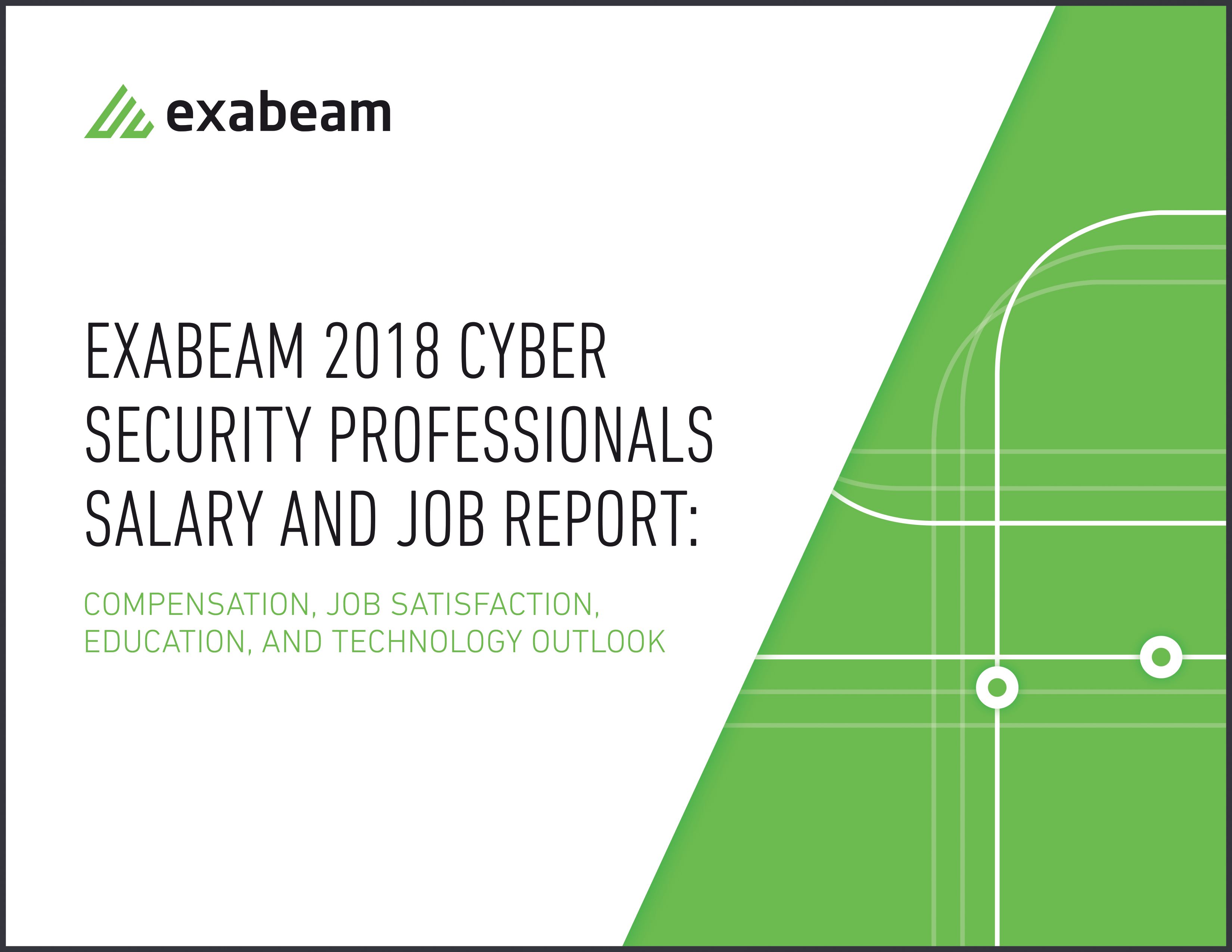 2018 Cyber Security Professionals Salary and Job Report